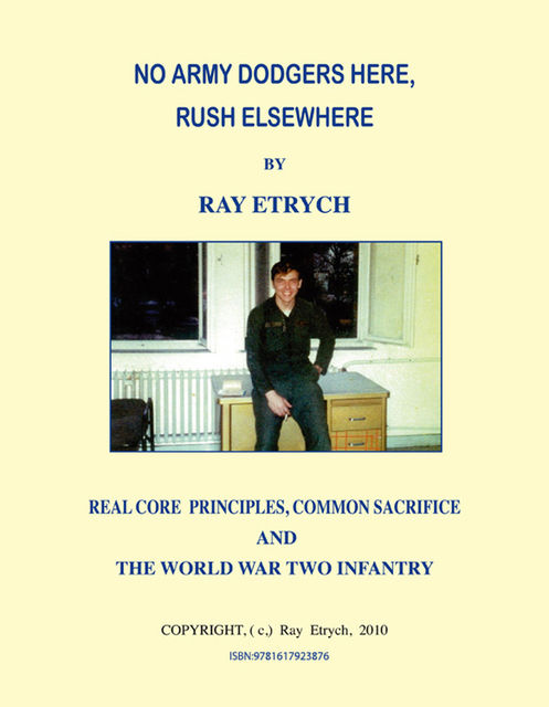No Army Dodgers Here, Rush Elsewhere, Ray Etrych