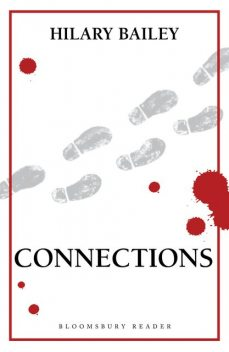 Connections, Hilary Bailey