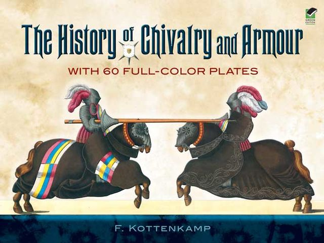 The History of Chivalry and Armour, F.Kottenkamp