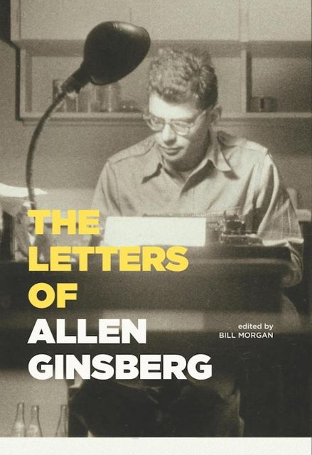 The Letters of Allen Ginsberg, Allen Ginsberg
