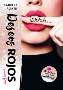 Deseos rojos (Chasing Red) (Spanish Edition), Isabelle Ronin