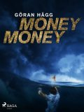 Money money, Göran Hägg