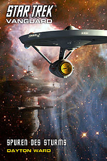 Star Trek – Vanguard 9: Spuren des Sturms, Dayton Ward