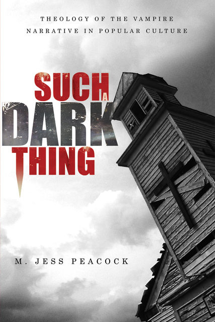 Such a Dark Thing, M. Jess Peacock