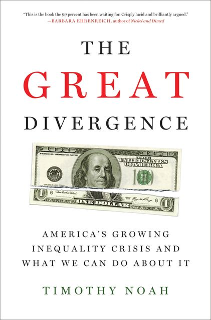 The Great Divergence, Timothy Noah