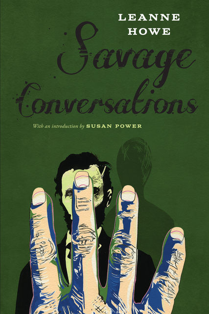 Savage Conversations, LeAnne Howe