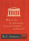 What Is the Relationship between Church and State, R.C., Sproul