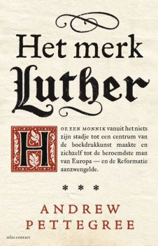 Het merk Luther, Andrew Pettegree
