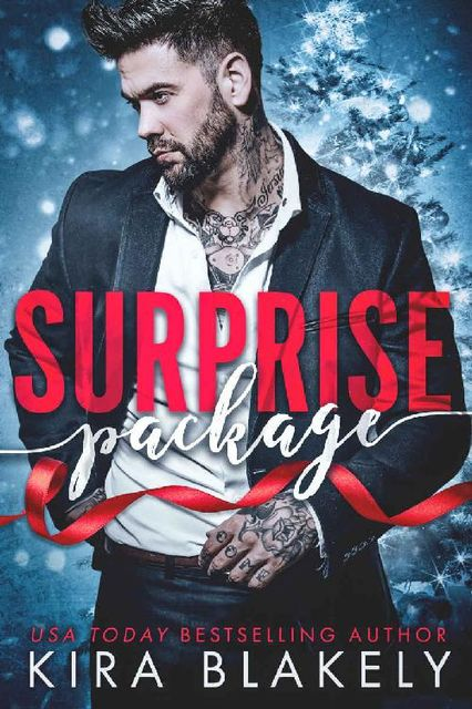 Surprise Package: A Bad Boy Christmas Romance, Kira Blakely