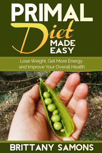 Primal Diet Made Easy, Brittany Samons