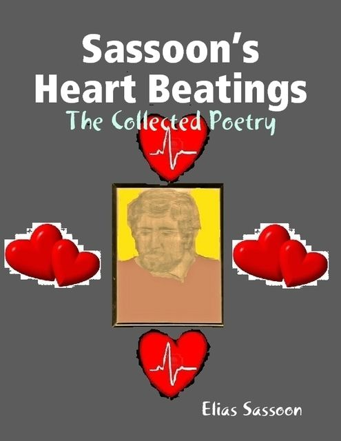 Sassoon's Heart Beatings, Elias Sassoon