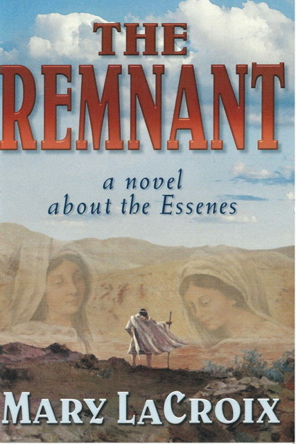 The Remnant, Mary LaCroix