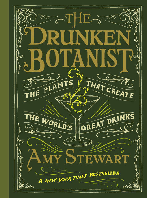 The Drunken Botanist, Amy Stewart