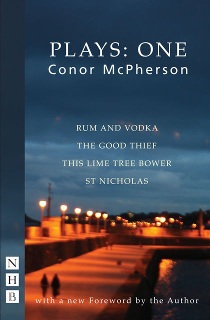 Conor McPherson Plays: One (NHB Modern Plays), Conor McPherson