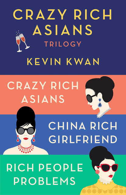 The Crazy Rich Asians Trilogy Box Set, Kevin Kwan
