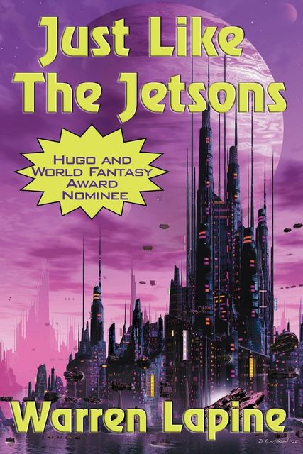 Just Like the Jetsons (with linked TOC), Warren Lapine