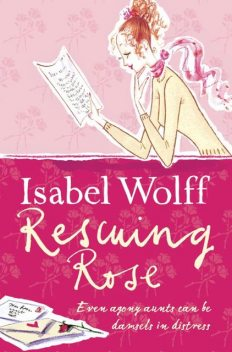 Rescuing Rose, Isabel Wolff