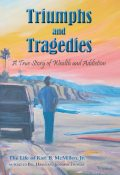 Triumphs and Tragedies, Bill Hayes, Jr.McMillen