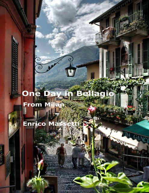 One Day in Bellagio from Milan, Enrico Massetti