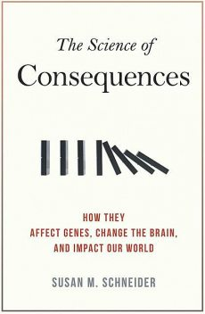 The Science of Consequences, Susan Schneider