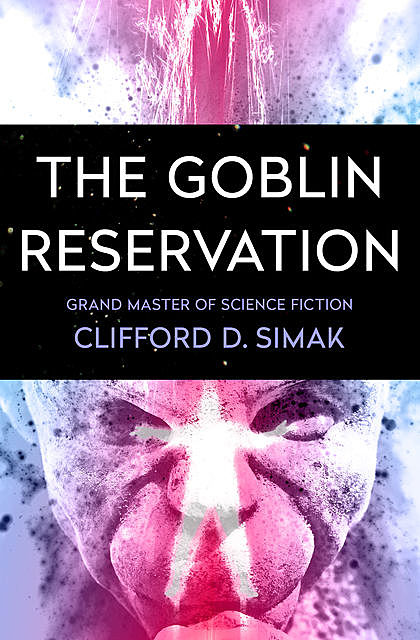 The Goblin Reservation, Clifford Simak
