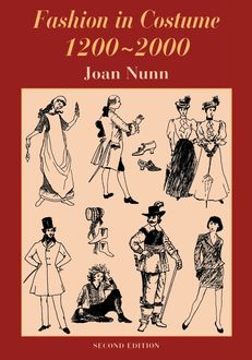 Fashion in Costume 1200–2000, Revised, Joan Nunn