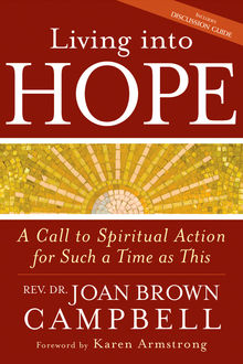 Living into Hope, Rev. Joan Brown Campbell
