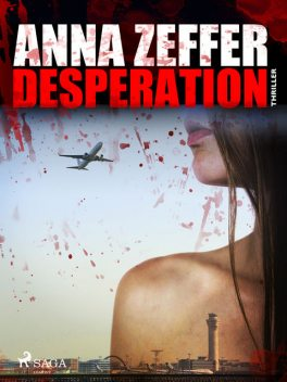 Desperation, Anna Zeffer