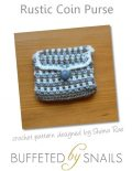 Rustic Coin Purse Crochet Pattern, Shana Rae