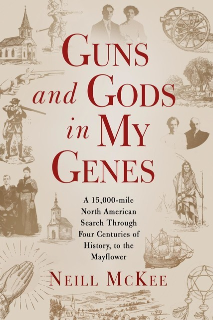 Guns and Gods in My Genes, Neill McKee