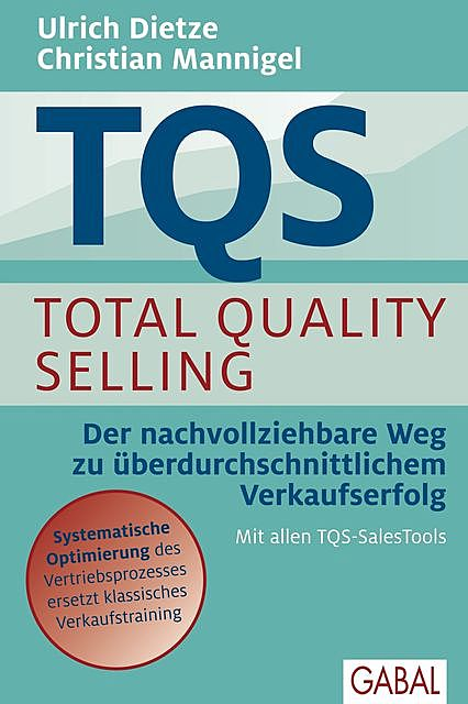 TQS Total Quality Selling, Ulrich Dietze, Christian Mannigel