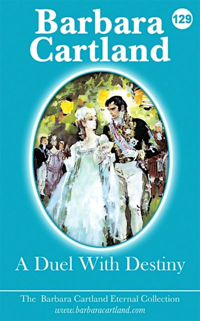129. A Duel With Destiny, Barbara Cartland