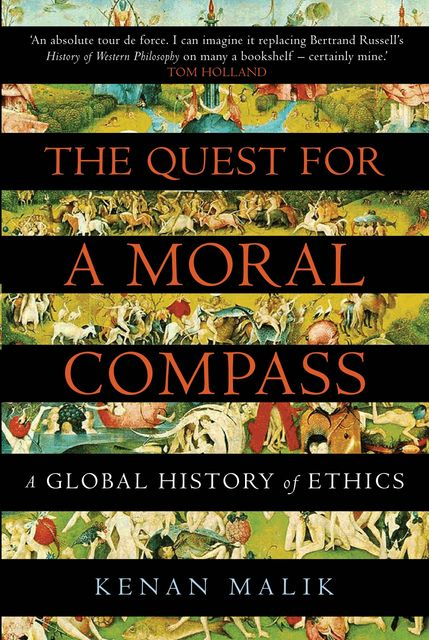 The Quest for a Moral Compass, Kenan Malik