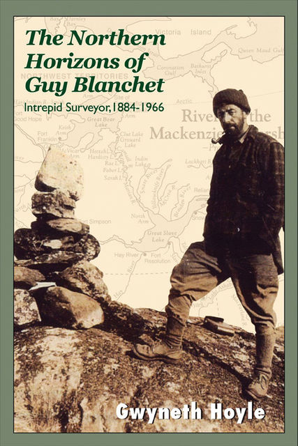 The Northern Horizons of Guy Blanchet, Gwyneth Hoyle