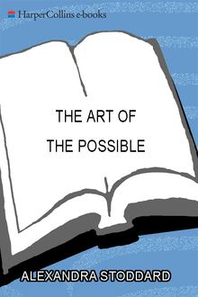The Art of the Possible, Alexandra Stoddard