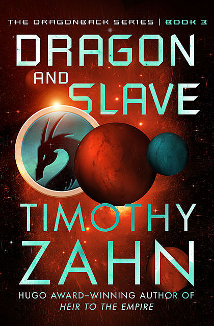 Dragon and Slave, Timothy Zahn
