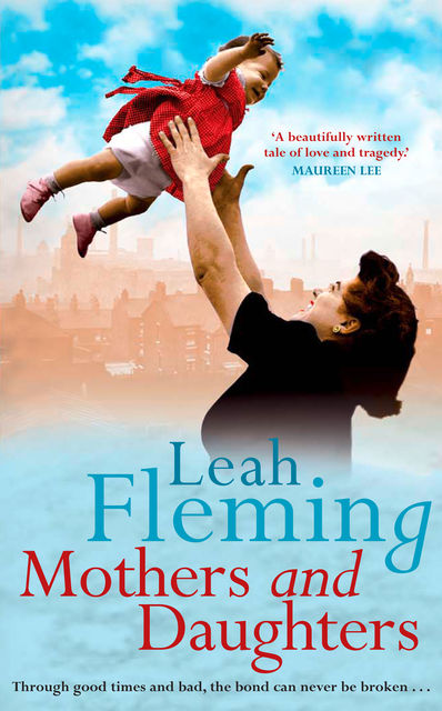 Mothers and Daughters, Leah Fleming