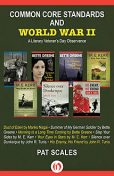 Common Core Standards and World War II, Pat Scales