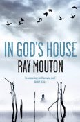 In God's House, Ray Mouton