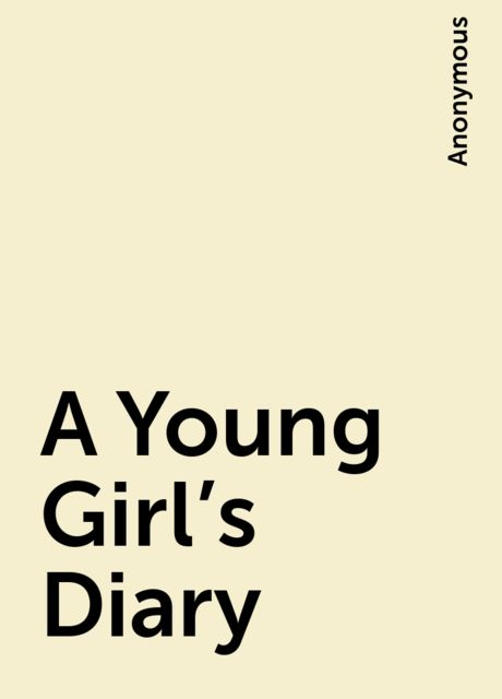 A Young Girl's Diary,