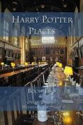 Harry Potter Places Book Two, C.D. Miller