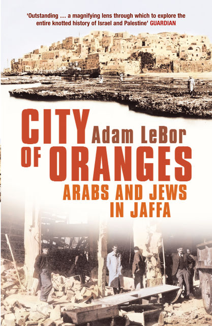 City of Oranges, Adam LeBor
