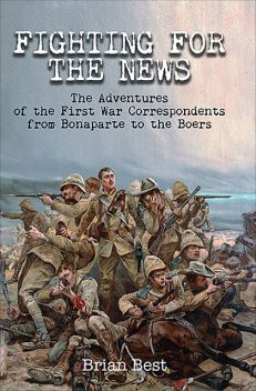 Fighting for the News, Brian Best