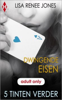 Dwingende eisen, Lisa Renee Jones