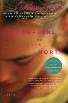 Daughters of the North, Sarah Hall