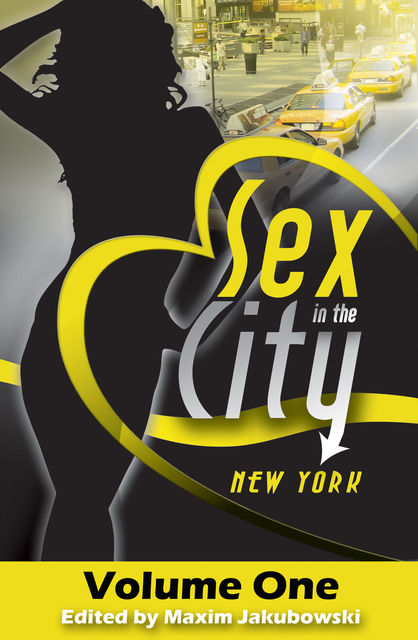 Sex in the City – New York, Donna George Storey, Maxim Jakubowski, Polly Frost