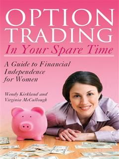 Option Trading in Your Spare Time, Virginia McCullough