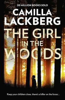 The Girl in the Woods, Läckberg Camilla