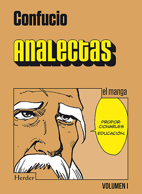 Analectas. Vol I, Confucio