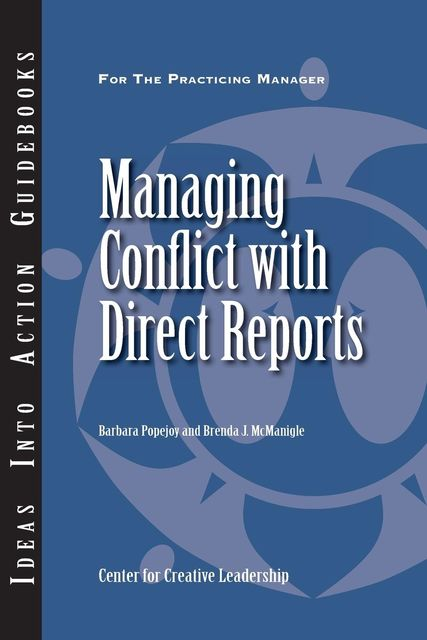 Managing Conflict with Direct Reports, Barbara Popejoy, Brenda J.McManigle